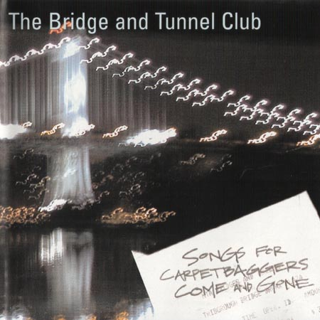 "Bridge and Tunnel Club ""Songs for Carpetbaggers Come and Gone"" Cover"